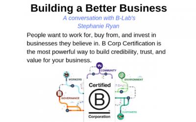 Recap: B-Lab – Building Better Businesses